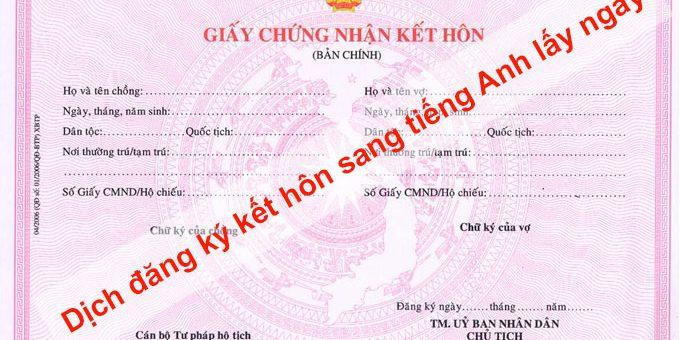 Dịch đăng ký kết hôn sang tiếng Anh lấy ngay