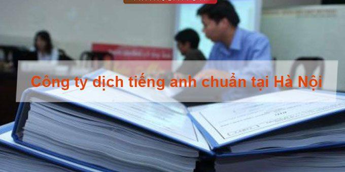 Công ty dịch thuật tiếng Việt sang tiếng Anh giá tốt