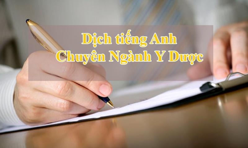 Dịch tiếng Anh chuyên ngành Y Dược
