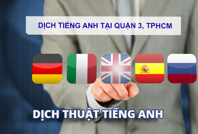Dịch tiếng anh Quận 3, TPHCM