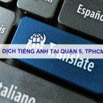 Dịch tiếng anh Quận 5, TPHCM