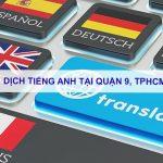 Dịch tiếng anh Quận 9, TPHCM