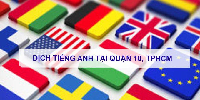 Dịch tiếng anh Quận 10, TPHCM