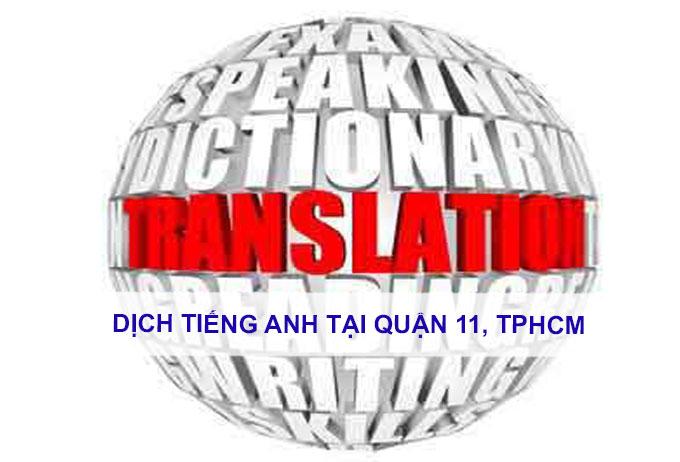 Dịch tiếng anh Quận 11, TPHCM