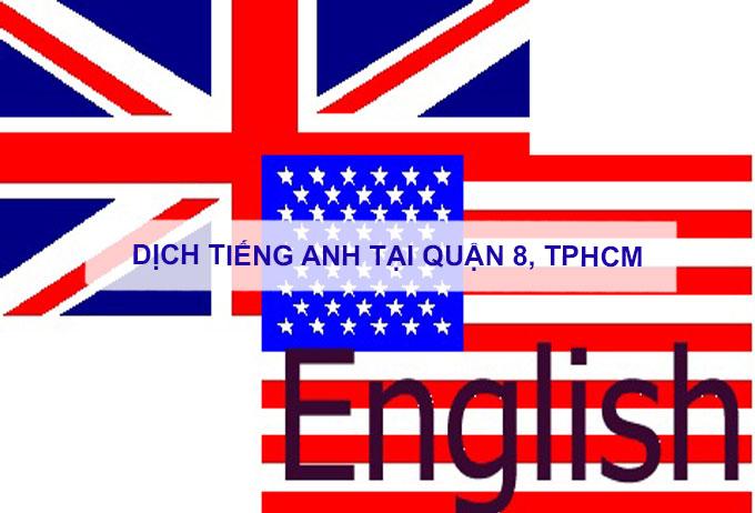 Dịch tiếng anh Quận 8, TPHCM